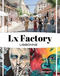 Lx Factory à Lisbonne pinterest